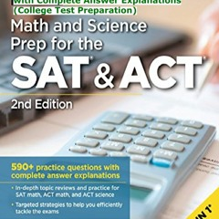 [pdf] full download Math and Science Prep for the SAT & ACT, 2nd Edition: 590+ Practice Questions w