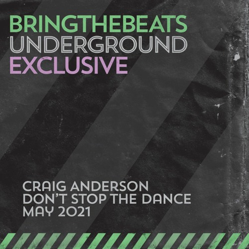 Craig Anderson - Don't Stop the Dance - May 2021