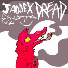 DREAD ft. ElyOtto [Prod. Jaddex]