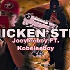 Joeyleeboy  CHICKEN STEW FT Kobeleeboy Official Audio Gypsy Outlaw Mafia Click GOMC