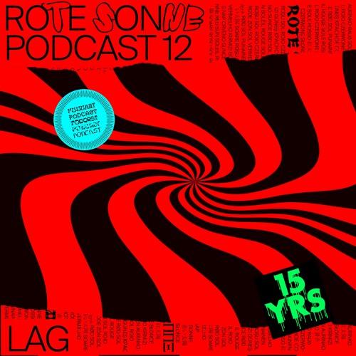 Rote Sonne Podcast 12 | Lag