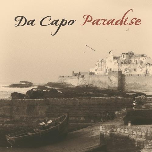 """DA CAPO """"Paradise"""""""