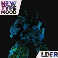LDER - New Type MOOD - 01 Some MID