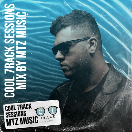 Cool 7rack Sessions Mix By MTZ Music
