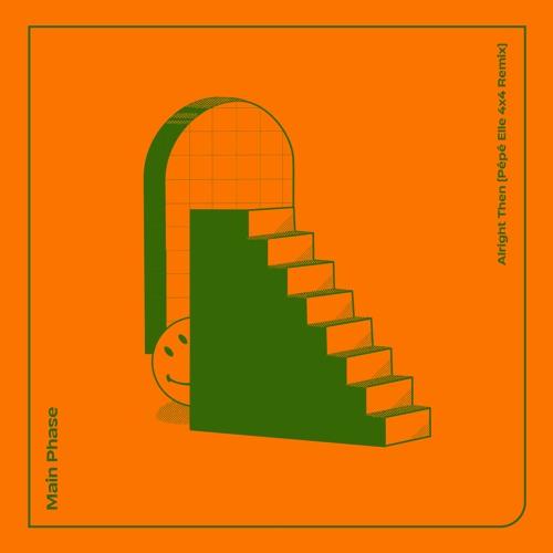 PREMIERE: Main Phase - Alright Then (Pépé Elle 4x4 Remix) [3 Feet Deep Records]