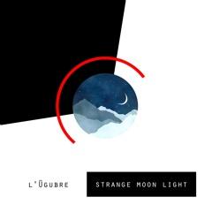Strange Moon Light (Original Mix)