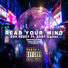Read Your Mind Ft. EDOT Cartel (SINGLE)