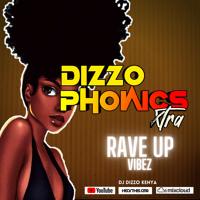 Dizzo Phonics Xtra • Afrobeat | Burna Boy | Rayvanny | Amapiano-Major League DJs | Bongo |