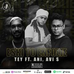 Eski To Enfoli - Tey Feat. Dj Ani, Avi S