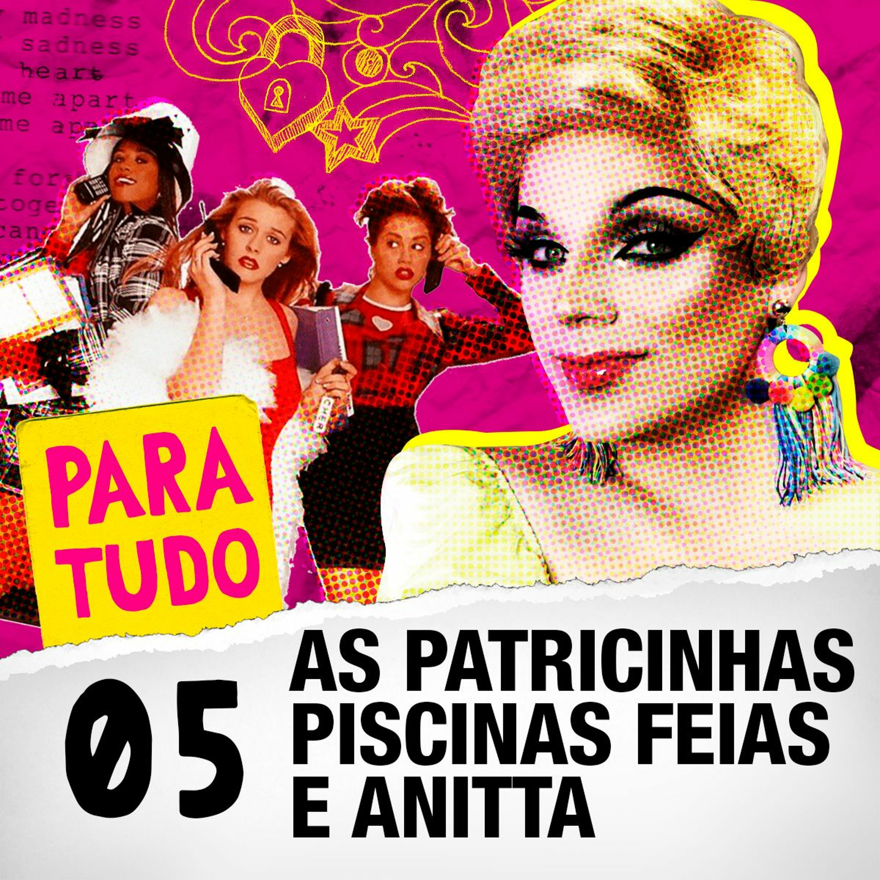 #05 As Patricinhas, Piscinas Feias e Anitta