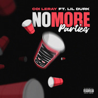 No More Parties (Remix) [feat. Lil Durk]
