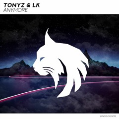 TonyZ & DJ Zabeat - Anymore [LYNCIS Release]