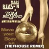 Move Your Body 2k15 (Tiefhouse Remix) [feat. Anticappella]