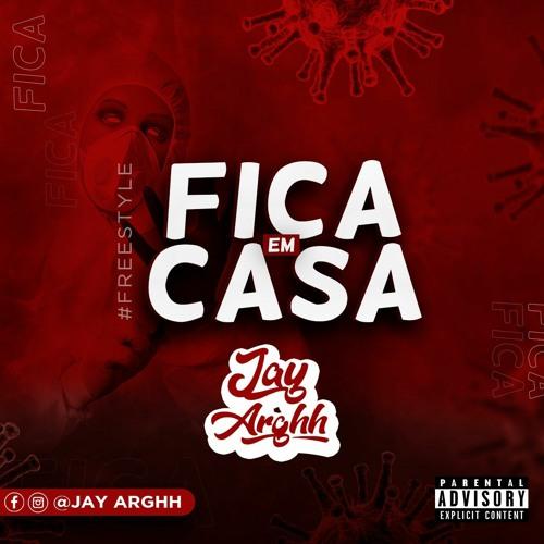 Jay Arghh - #Ficaemcasa (prod. SixO) Image
