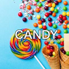 Swarov - Candy (Original Mix) COMING SOON!.