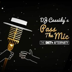 Pass The Mic : BET After Party