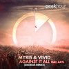 MYRIS, VIVID - Against It All (feat. AXYL) (Exodus Remix - Radio Edit)[OUT NOW]