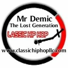 Mr Demic [classichiphopllc.com][Lost Generation][Trip120]