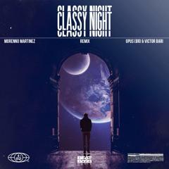 Morenno Martinez - Classy Night (Victor Bari Remix)