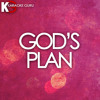 God's Plan (Originally Performed by Drake) [Karaoke Version]