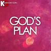God S Plan Originally Performed By Drake [karaoke Version] Mp3