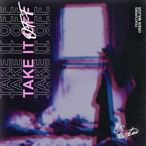 Take It Off (feat. Oren Major)