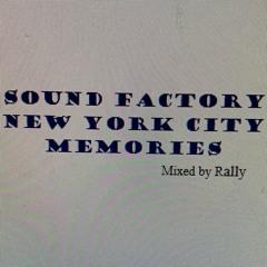 Sound Factory Memories 1999 - 2002