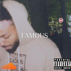 Famous (Produced by Vann Vega)
