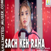 Download Sach Keh Raha Hai Deewana (Female Version) (128 Kbps) - UnlimitedMusik.com Mp3