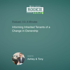 Rookie Podcast 110: Rookie Reply: Informing Inherited Tenants of a Change in Ownership