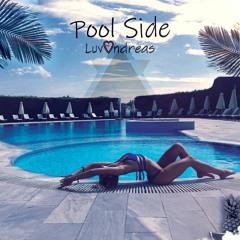 Pool Side [Prod. Luzi]