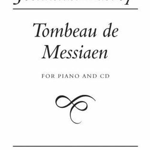 Jonathan Harvey - Le Tombeau De Messiaen