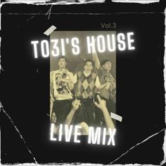 TO3I's HOUSE - Vol 3 - Live