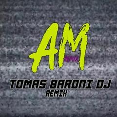 AM (Remix Fiestero)- NIO GARCIA, TOMAS BARONI DJ