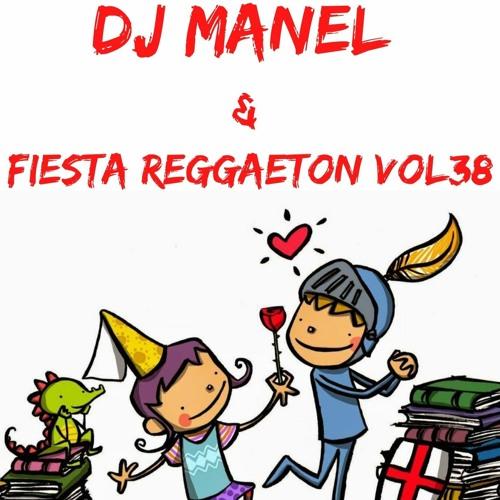 Dj Manel & Fiesta Reggaeton Vol 38