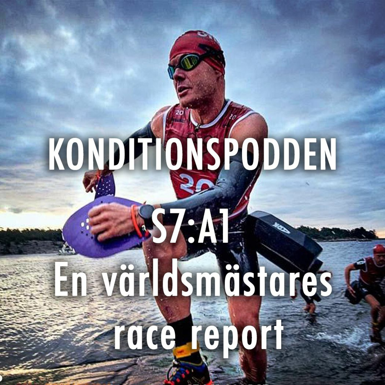 S7A1 - En världsmästares race report