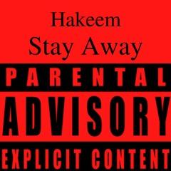 Stay Away (Prod. Ace Bankz)
