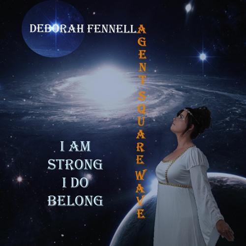Deborah Fennella and Agent Squarewave - I Am Strong, I Do Belong (Clip)