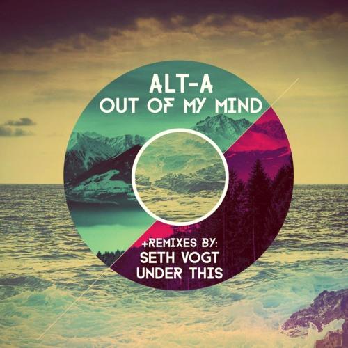 Out Of My Mind (Seth Vogt Remix)