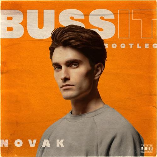 Buss It (Novak Bootleg)