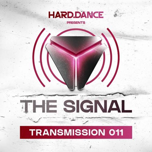 The Signal: Transmission 011