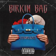 @ETERNXLKAZE - Birkin Bag (Prod. Malloy x Polar)