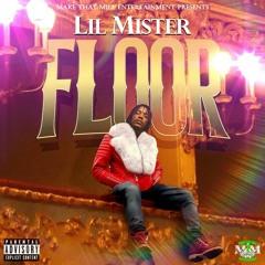 ''Floor''  Lil Mister  (2021)