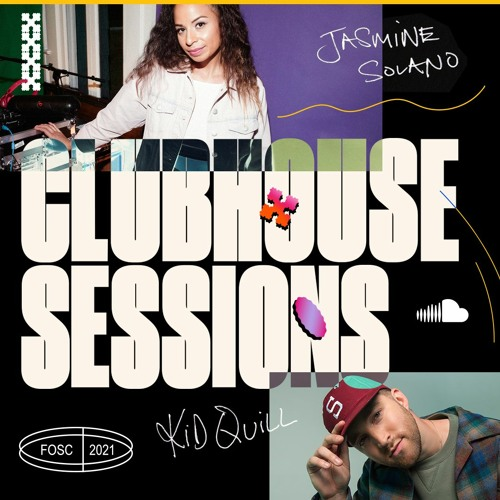 First on SoundCloud Clubhouse Session, with Kid Quill