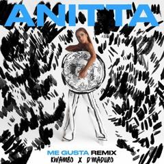 Anitta - Me Gusta (Kwambo & D'Maduro Remix)