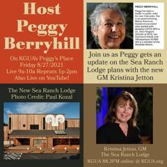 The Sea Ranch Lodge GM Kristina Jetton and Peggy Berryhill Aug 27 2021 st talk