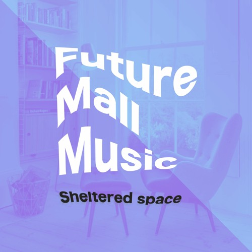 sheltered space - vol 1