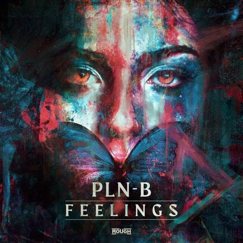 PLN-B - Feelings (OUT NOW)