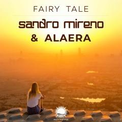Sandro Mireno & Alaera - Fairy Tale (Radio Edit)