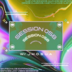 Session N° 058 w/ J.H.O.S.U.A (2hourspecial)